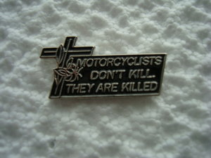 Motorcyclists don't kill biker pins