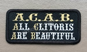 ACAB All clit are beautiful biker patch