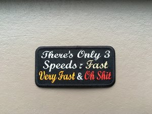 Only 3 speeds fast very fast oh shit patch