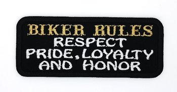 Biker Rules respect pride loyalty and honor biker patches