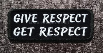 Give Respect Get Respect biker patch