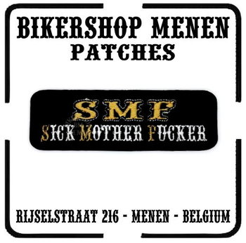 SMF Sick Mother F_cker biker patches