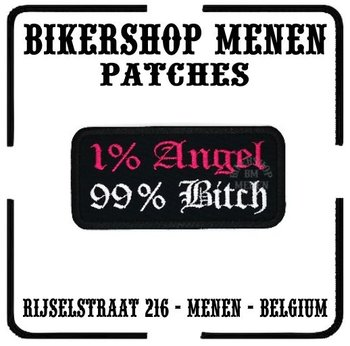 1% Angel 99% Bitch biker motorcycle patch