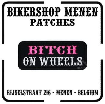 Bitch on wheels biker patch motorcycle patches - Bikershop Menen