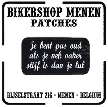 Biker patches - Je bent pas oud