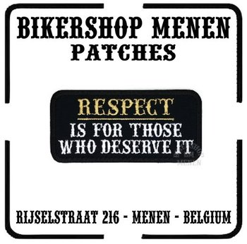Respect deserve it biker patch