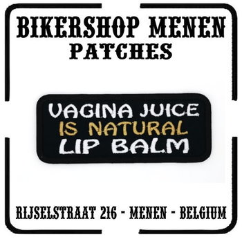 Vagina juice is natural lip balm biker patch