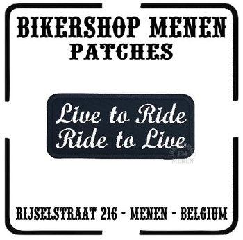 Live to ride ride to live biker patch