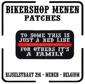For some this is just a Red Line for others it's a family funny biker patches Bikershop Menen