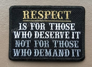 Respect deserve it not demand it biker patch