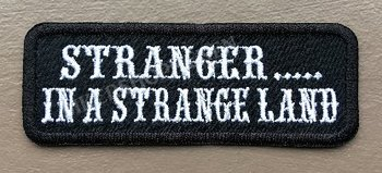 Stranger in a strange land biker patch