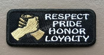 Respect-Pride-Honor-Loyalty Biker patches