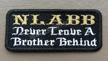 NLABB Never leave a brother behind biker patch