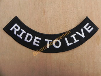 Biker back rocker patch Ride To Live