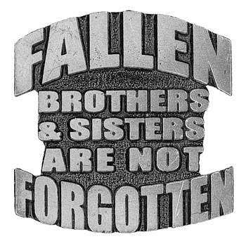 Biker pins fallen brothers and sisters are not forgotten