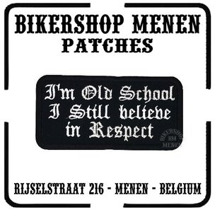 Old school respect funny biker patch Bikershop Menen