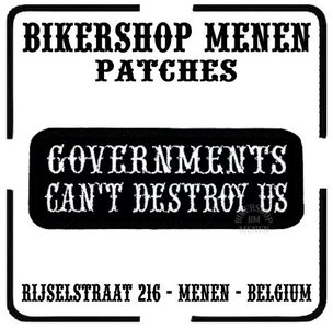 Governments can't distroy us funny biker patch Bikershop Menen
