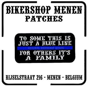 For some this is just a Blue Line for others it's a family funny biker patches teksten Bikershop Menen