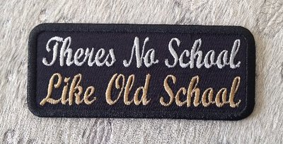 Theres-no-school-like-old-school-biker-patch