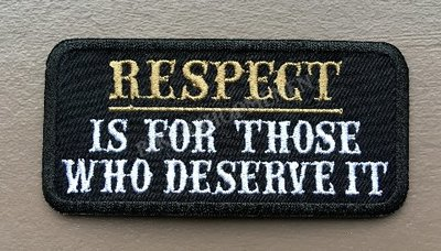 Respect_deserve_it_biker_patch