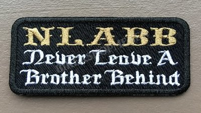 NLABB Never_leave_a_brother_behind_biker_patch