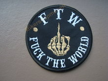 Ftw Fuck The World 81